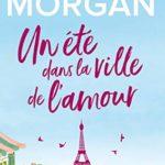 Un été dans la ville de l'amour de Sarah Morgan