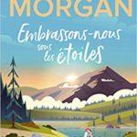 Embrassons-nous sous les étoiles de Sarah Morgan