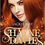 Moi, rousse et fauchée, Shayne Davies T1 de Jackie May
