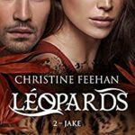 Jake – Léopards T2 de Christine Feehan
