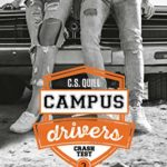 Crash Test – Campus Drivers T3 de C.S Quill