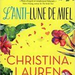 L'Anti-lune de miel de Christina Lauren
