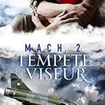 Tempête dans le viseur – Mach 2 T2 de Loraline Bradern