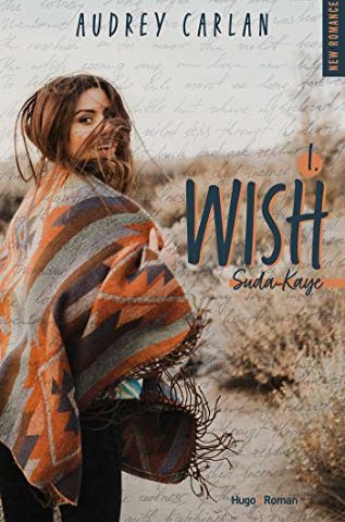 Suda Kaye, Wish T1 de Audrey Carlan