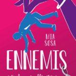 Ennemis (et plus si affinités) de Mia Sosa