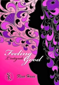 Feeling good l'intégrale de Fleur Hana