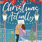 Christmas Actually de Joanna Bolouri
