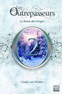 les-outrepasseurs-tome-2-la-reine-des-neiges-449249