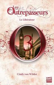les-outrepasseurs,-tome-3---le-liberateur-449250