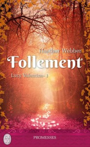 lucy-valentine-tome-1-follement-de-heather-webber