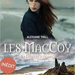 La louve et le glaive – Les MacCoy T3 de Alexiane Thill
