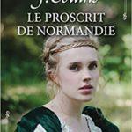 Le proscrit de Normandie de Natacha J. Collins