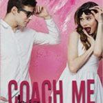 Coach me – Si tu peux T1 de Marlene Eloradana