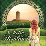 La belle et le Highlander – Conquise par un Highlander T1 de Rowan Keats