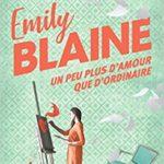 Un peu plus d'amour que d'ordinaire de Emily Blaine