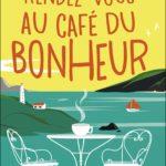 Rendez-vous au café du bonheur de Lucy Diamond