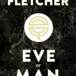 Eve of man – T1 de Tom Fletcher et Giovanna Fletcher